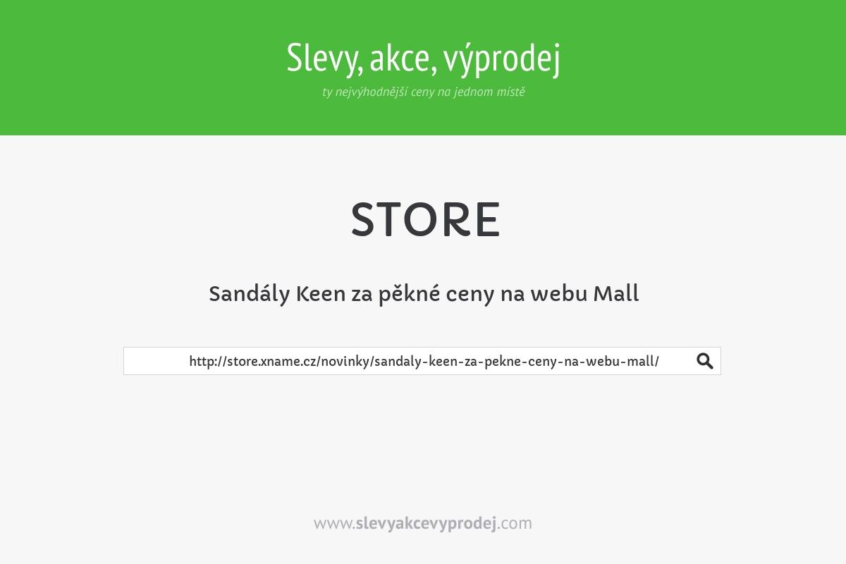 Sandály Keen za pěkné ceny na webu Mall