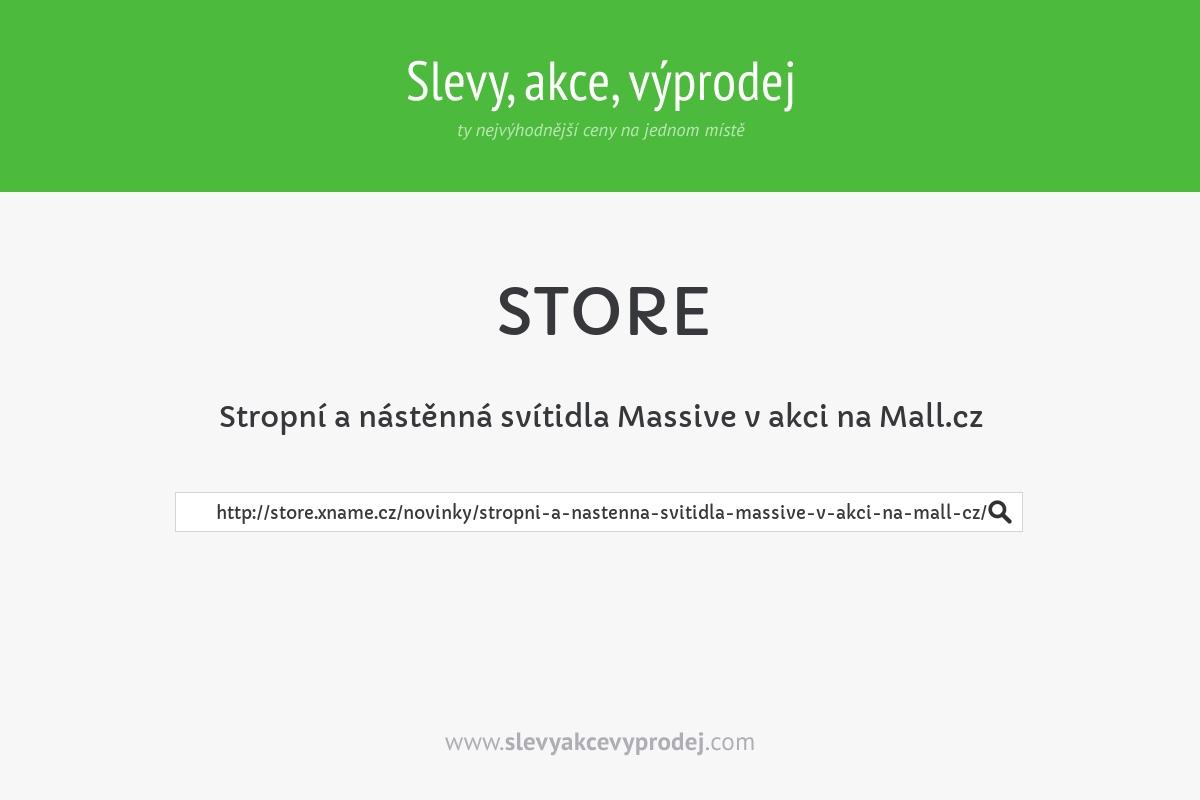 Stropní a nástěnná svítidla Massive v akci na Mall.cz