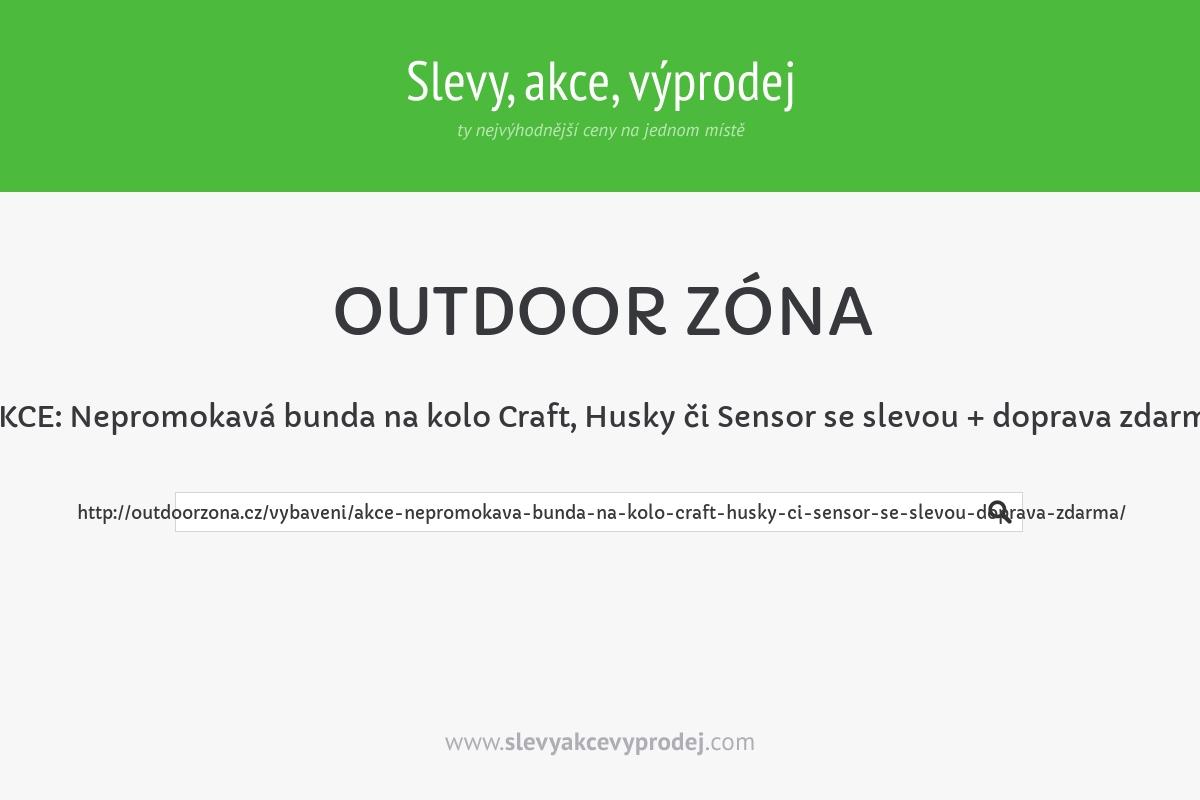 AKCE: Nepromokavá bunda na kolo Craft, Husky či Sensor se slevou + doprava zdarma