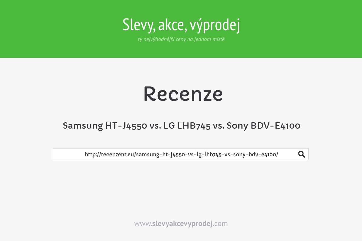 Samsung HT-J4550 vs. LG LHB745 vs. Sony BDV-E4100