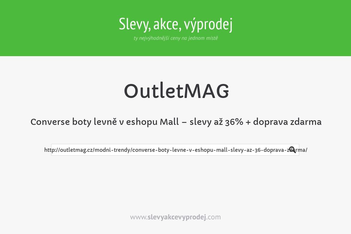 Converse boty levně v eshopu Mall – slevy až 36% + doprava zdarma