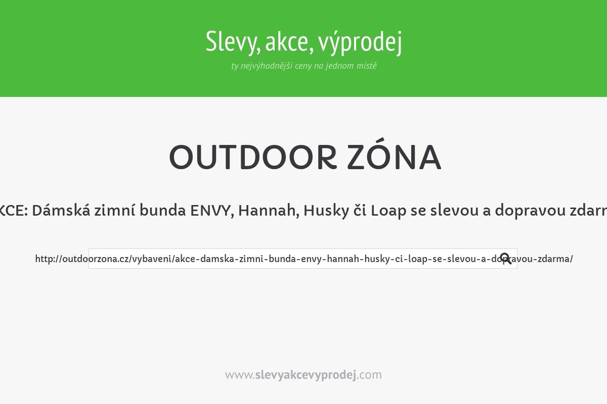AKCE: Dámská zimní bunda ENVY, Hannah, Husky či Loap se slevou a dopravou zdarma