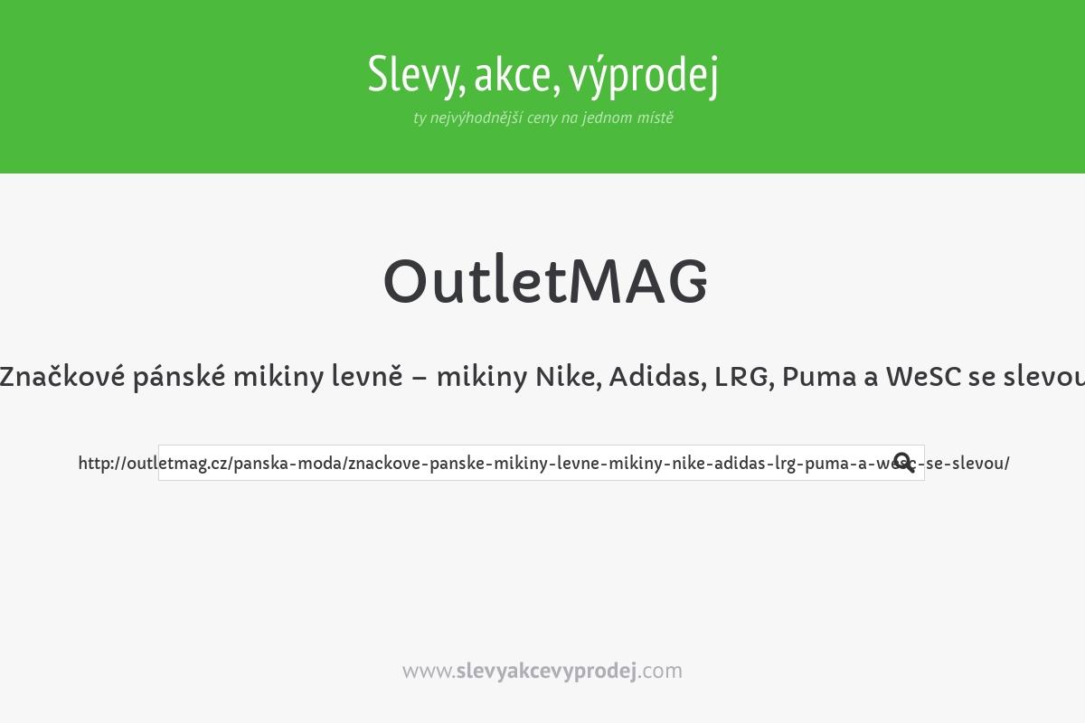Značkové pánské mikiny levně – mikiny Nike, Adidas, LRG, Puma a WeSC se slevou