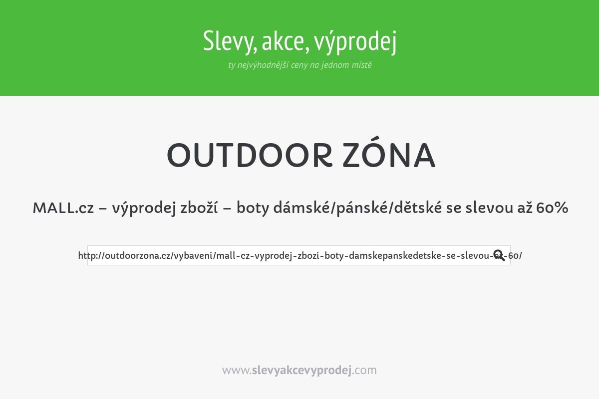 MALL.cz – výprodej zboží – boty dámské/pánské/dětské se slevou až 60%