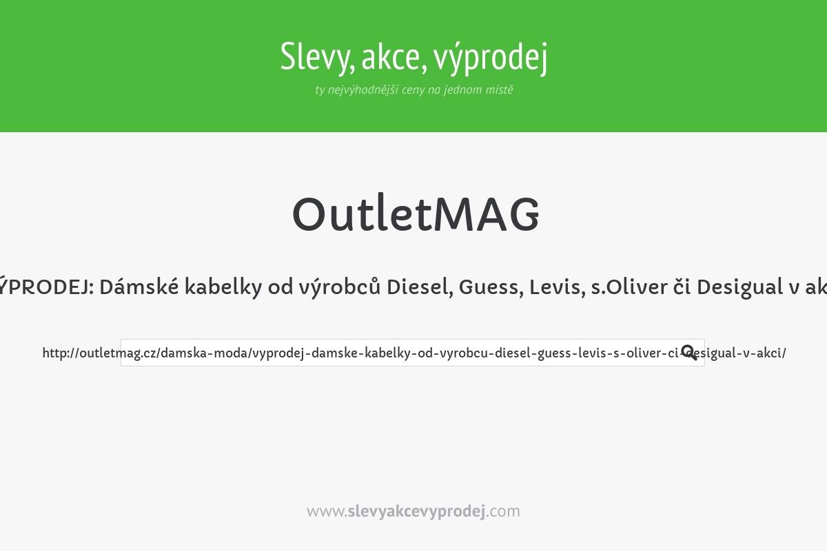 VÝPRODEJ: Dámské kabelky od výrobců Diesel, Guess, Levis, s.Oliver či Desigual v akci