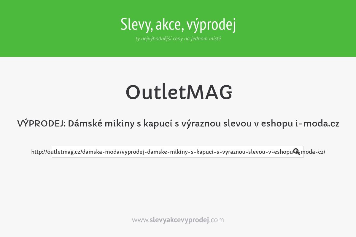 VÝPRODEJ: Dámské mikiny s kapucí s výraznou slevou v eshopu i-moda.cz