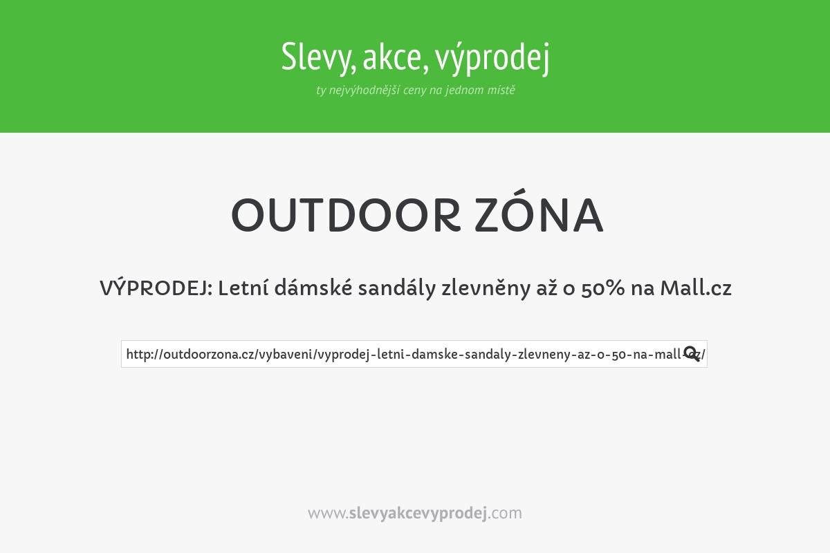 VÝPRODEJ: Letní dámské sandály zlevněny až o 50% na Mall.cz