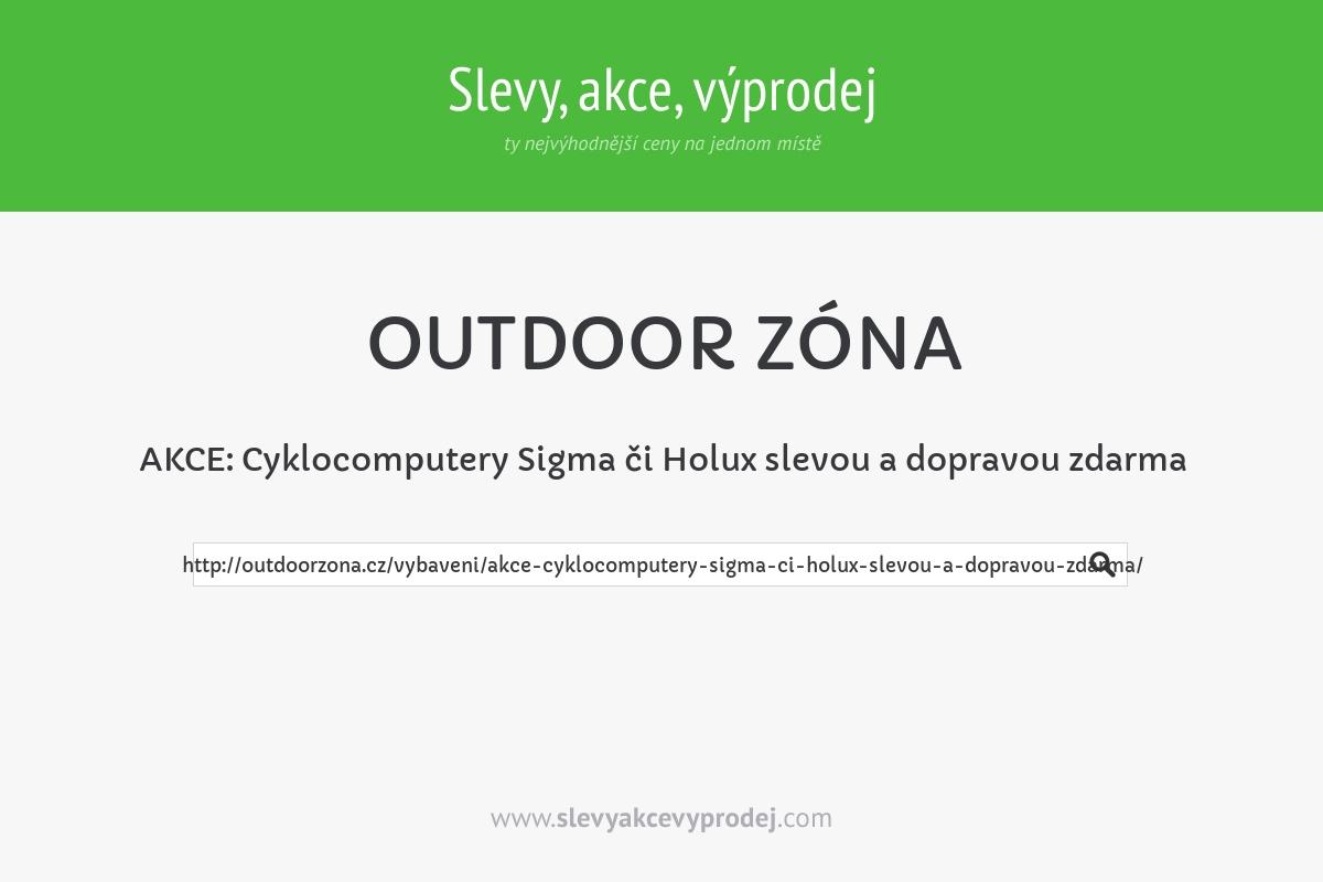 AKCE: Cyklocomputery Sigma či Holux slevou a dopravou zdarma